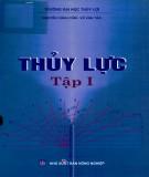Giáo trình Thủy lực (Tập 1 - Tái bản lần thứ ba có chỉnh lý và bổ sung): Phần 1