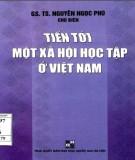 Việt Nam và công tác tiến tới một xã hội học tập mới: Phần 2