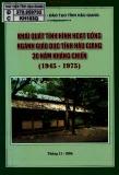 Giáo dục tỉnh Hậu Giang - Khái quát tình hình hoạt động ngành 30 năm kháng chiến (1945-1975)