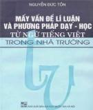 Phương pháp dạy - học từ ngữ tiếng Việt trong nhà trường và mấy vấn đề lí luận: Phần 2
