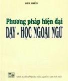 Ebook Phương pháp hiện đại dạy - học ngoại ngữ: Phần 1
