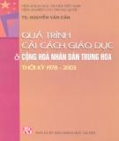Nước Cộng hòa Nhân dân Trung Hoa thời kỳ 1978-2003 và quá trình cải cách giáo dục: Phần 2