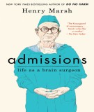 Life as a brain surgeon with admissions: Part 2