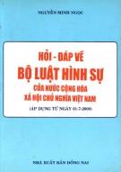 Bộ luật hình sự của nước Cộng hòa xã hội Chủ nghĩa Việt Nam - Sổ tay hỏi và đáp: Phần 1
