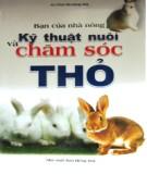 bạn của nhà nông - kỹ thuật nuôi và chăm sóc thỏ: phần 1
