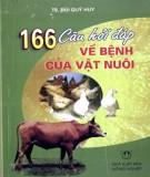 Bệnh của vật nuôi và 166 câu hỏi đáp: Phần 1