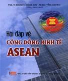 Cộng đồng kinh tế Asean - Sổ tay hỏi và đáp: Phần 1