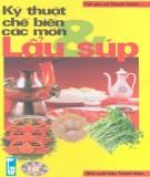 Các món lẩu và súp - Cẩm nang kỹ thuật chế biến: Phần 1