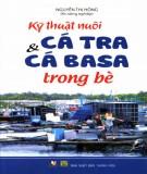 Ebook Kỹ thuật nuôi cá tra và cá ba sa trong bè: Phần 1