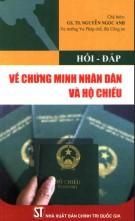 Ebook Hỏi đáp về chứng minh nhân dân và hộ chiếu (Tái bản): Phần 1