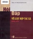 Luật hợp tác xã năm 2003 - Sổ tay hỏi đáp về pháp luật: Phần 2