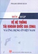 Ebook Hỏi - Đáp về Hệ thống tài khoản quốc gia (SNA) và ứng dụng ở Việt Nam: Phần 1