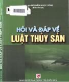 Ebook Hỏi đáp về Luật Thủy sản: Phần 1