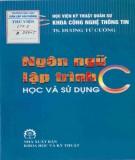 ngôn ngữ lập trình c học và sử dụng: phần 1 - nxb khoa học kỹ thuật