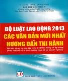 Các văn bản mới nhất trong Bộ luật lao động 2013 và hướng dẫn thi hành: Phần 2