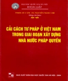 Giai đoạn xây dựng nhà nước pháp quyền và cải cách tư pháp ở Việt Nam: Phần 2