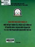 Người chưa thành niên phạm tội và các tội phạm liên quan đến trẻ em - Một số quy định của pháp luật hình sự