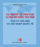 Thời kỳ đổi mới và hội nhập quốc tế với các nguyên tắc pháp luật xã hội chủ nghĩa Việt Nam: Phần 2