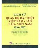 Việt Nam - Lào, Lào - Việt Nam và lịch sử quan hệ đặc biệt giai đoạn 1930-2007: Phần 1