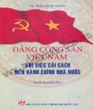 Cải cách nền hành chính nhà nước và vai trò của Đảng cộng sản Việt Nam: Phần 1