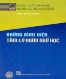 Tâm lý ngôn ngữ học và những bình diện: Phần 2