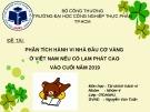 Bài thuyết trình: Phân tích hành vi nhà đầu cơ vàng ở Việt Nam nếu có lạm phát cao vào cuối năm 2019