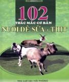 Nuôi dê sữa - thịt và 102 thắc mắc cơ bản: Phần 1