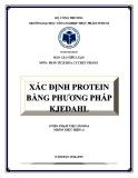 Tiểu luận Phân tích hóa lý: Xác định protein bằng phương pháp Kjedahl