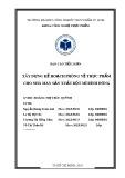 Báo cáo tiểu luận: Xây dựng kế hoạch phòng vệ thực phẩm cho nhà máy sản xuất bột mì Bình Đông