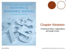 Lecture Auditing and assurance services (International edition) - Chapter 19: Professional ethics, independence, and quality control