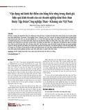 Vận dụng mô hình thẻ điểm cân bằng bền vững trong đánh giá hiệu quả kinh doanh của các doanh nghiệp khai thác than thuộc Tập đoàn Công nghiệp Than - Khoáng sản Việt Nam