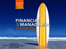 Lecture Financial and managerial accounting (2nd Edition): Chapter 1 - Weygandt, Kimmel, Kieso
