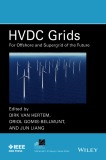 Offshore and supergrid of the future with HVDC grids