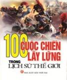 Lịch sử thế giới và 100 cuộc chiến lẫy lừng: Phần 1