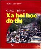 Giáo trình Xã hội học đô thị: Phần 2 - NXB Đại học Quốc gia Hà Nội