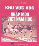 Nhập môn Việt Nam học và khu vực học: Phần 2