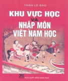 Nhập môn Việt Nam học và khu vực học: Phần 1