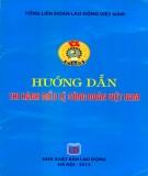 Công đoàn Việt Nam và những hướng dẫn thi hành điều lệ