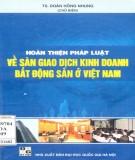 Sàn giao dịch kinh doanh bất động sản ở Việt Nam và việc hoàn thiện pháp luật: Phần 1
