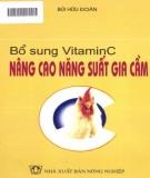 Ebook Bổ sung vitamin C nâng cao năng suất gia cầm: Phần 1