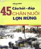 Chăn nuôi lợn rừng và 45 câu hỏi - đáp: Phần 2