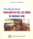 Kỹ thuật chăn nuôi gà thịt, gà trứng ở nông hộ - Các vấn đề hỏi và đáp: Phần 1