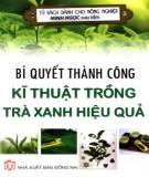 Bbook Bí quyết thành công – Kỹ thuật trồng chè xanh hiệu quả: Phần 1