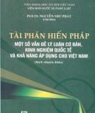 Một số vấn đề lý luận cơ bản, kinh nghiệm quốc tế và khả năng áp dụng cho Việt Nam trong Tài phán hiến pháp: Phần 2