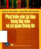 Giáo trình Phát triển vốn tài liệu trong thư viện và cơ quan thông tin: Phần 1