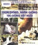 hướng dẫn thực hành chọn giống, nhân giống tạo dòng vật nuôi: phần 2
