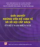 Những vấn đề kinh tế và xã hội cấp bách ở Việt Nam - Những biện pháp giải quyết hiện nay: Phần 1