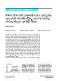 Kiểm định mối quan hệ nhân quả giữa lạm phát và biến động của thị trường chứng khoán tại Việt Nam