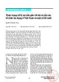 Thực trạng xử lý nợ xấu gắn với tái cơ cấu các tổ chức tín dụng ở Việt Nam và một số đề xuất
