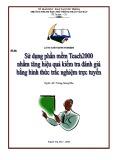 Sáng kiến kinh nghiệm: Sử dụng phần mềm Teach2000 nhằm tăng hiệu quả kiểm tra đánh giá bằng hình thức trắc nghiệm trực tuyến